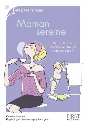 Maman sereine