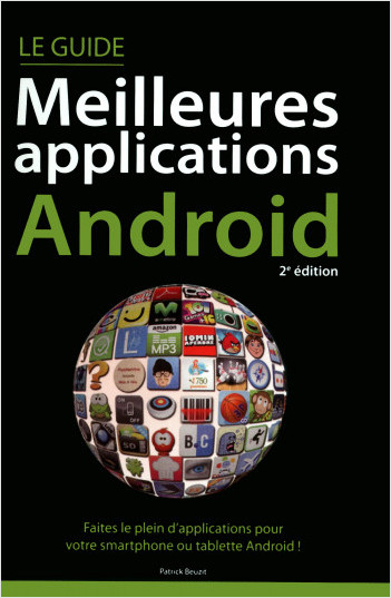 Le guide Meilleures applications Android, 2e