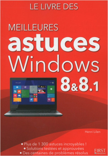 Le livre des meilleures astuces pour Windows 8 et 8.1