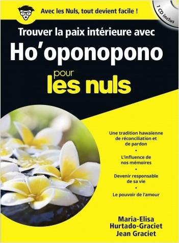 Trouver la paix intérieure avec Ho'ponopono poche pour les Nuls