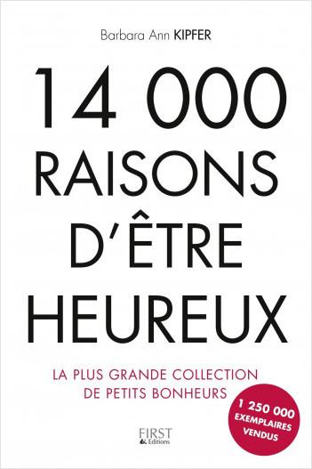 14 000 raisons d'être heureux