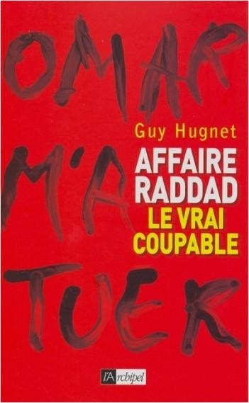 Affaire Raddad : le vrai coupable