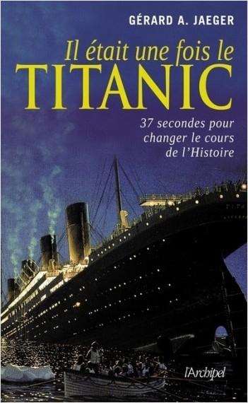 Il était une fois le Titanic