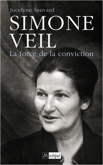 Simone Veil - La force de la conviction