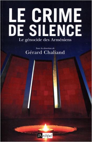 Le crime de silence - Le génocide des Arméniens