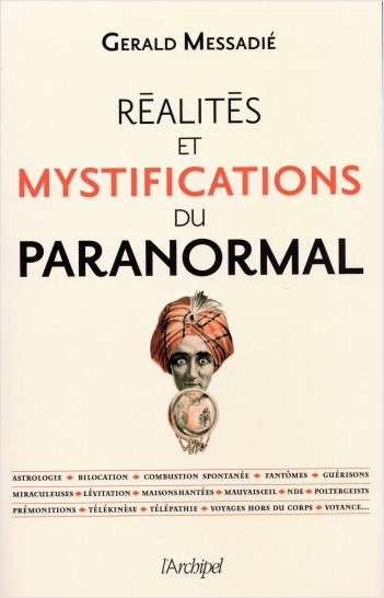 Réalités et mystifications du paranormal