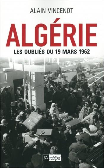 Algérie - Les oubliés du 19 mars 1962