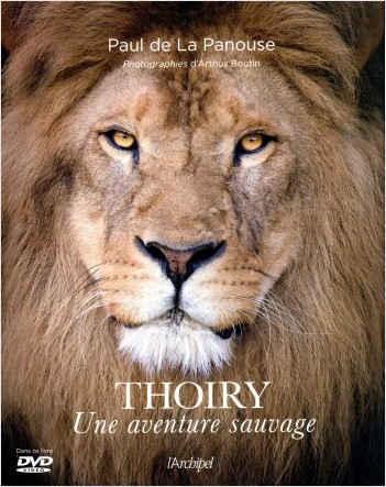 Thoiry - Une aventure sauvage