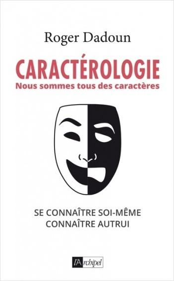 Caractérologie - Nous sommes tous des caractères