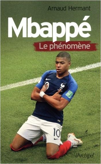 Mbappé - Le phénomène