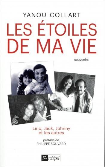 Les étoiles de ma vie - Lino, Jack, Johnny et les autres