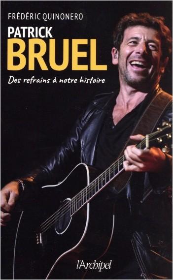 Patrick Bruel - Des refrains à notre histoire