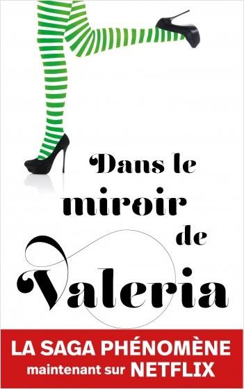 Dans le miroir de Valeria