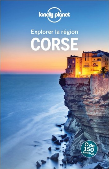 Corse - Explorer la région - 8ed
