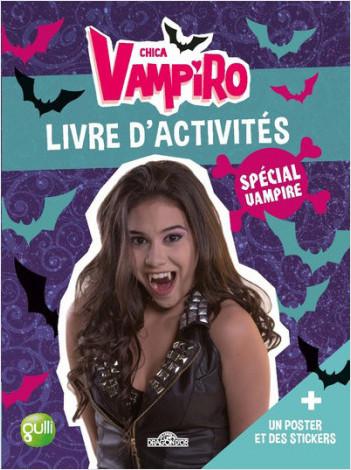 Chica Vampiro - Livre d'activités spécial vampire