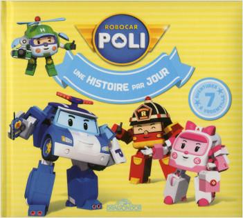 Robocar Poli - Une histoire par jour Tome 2