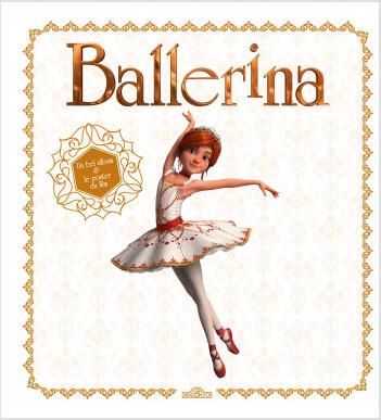 Ballerina - Le bel album du film