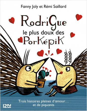 Rodrigue, le plus doux des porképik