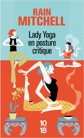 Lady Yoga en posture critique
