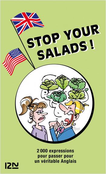 Stop your salads - 2 000 expressions anglaises et françaises