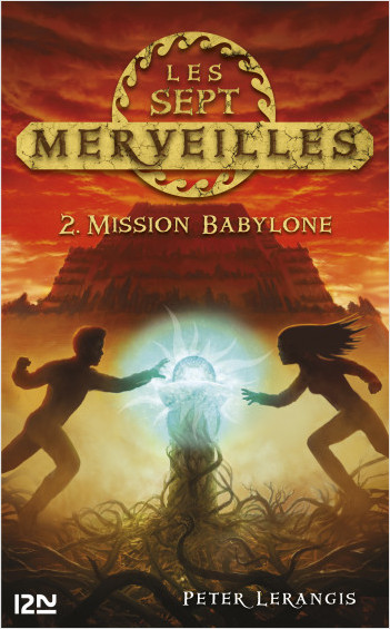 Les sept merveilles - tome 2