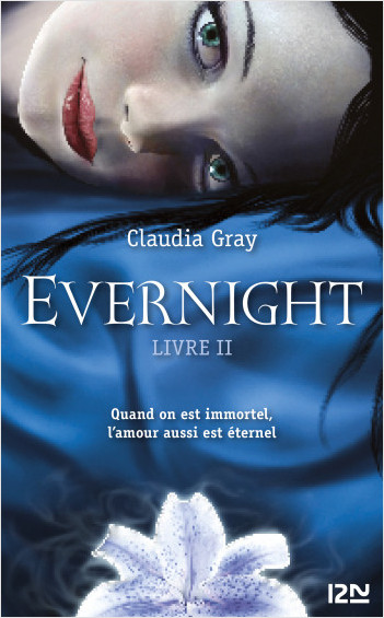 Evernight - tome 2
