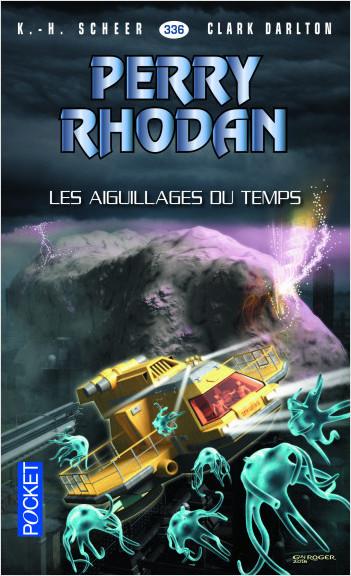 Perry Rhodan n°336 - Les Aiguillages du temps