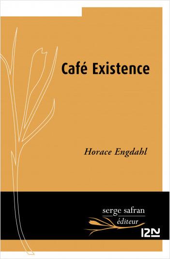 Café existence