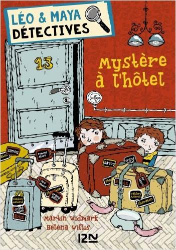 Léo et Maya, détectives - tome 09 : Mystère à l'hôtel