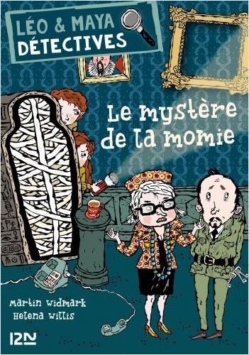 Léo et Maya, détectives - Tome 10 : Le mystère de la momie