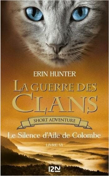 La guerre des Clans : Le Silence d'Aile de Colombe