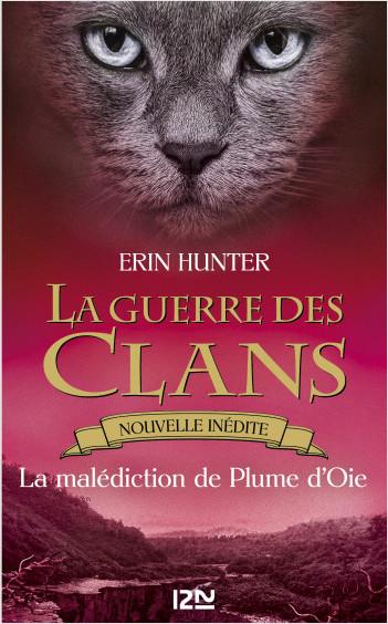 La guerre des Clans : La Malédiction de Plume d'Oie