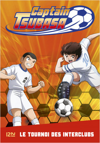 Captain Tsubasa - tome 02 : Le tournoi des interclubs