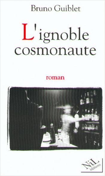 L'Ignoble cosmonaute