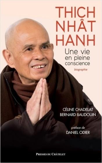 Thich Nhât Hanh - Une vie en pleine conscience