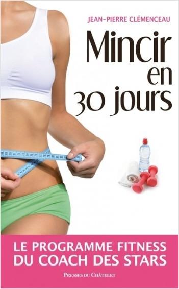 Mincir en 30 jours