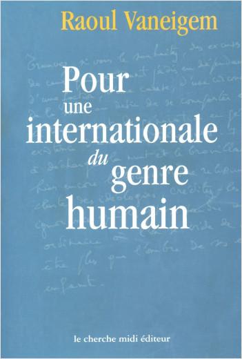 Pour une internationale du genre humain