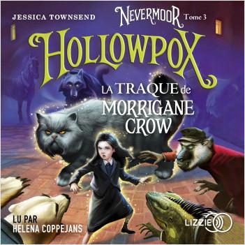 Nevermoor - Tome 3 : Hollowpox