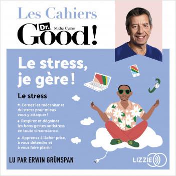 Le stress, je gère !