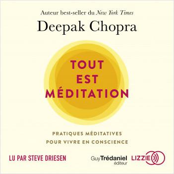 Tout est méditation