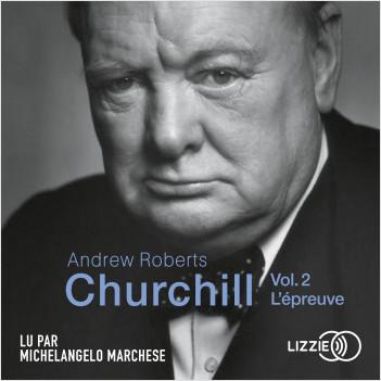 Churchill - Vol. 2 - L'épreuve